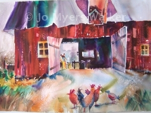 The Girls are Out, watercolor painting of chickens outside barn by Jo Myers-Walker