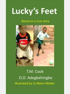 "Cover of the book ""Lucky's Feet"" with photos of a young boy whose clubfoot condition was treated using the Ponseti method"
